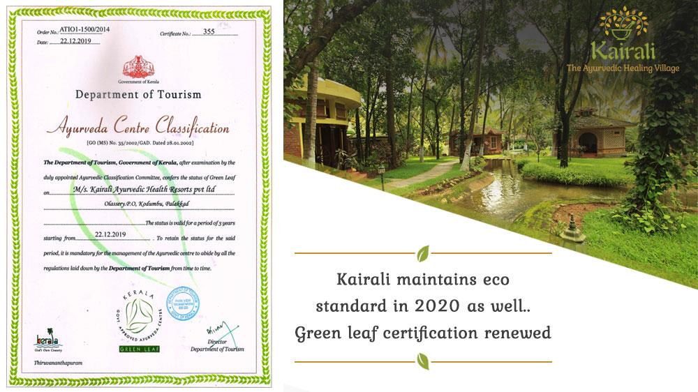 Kairali Healing Village moving forward with Green leaf Certificate in 2020 by Government of Kerala
