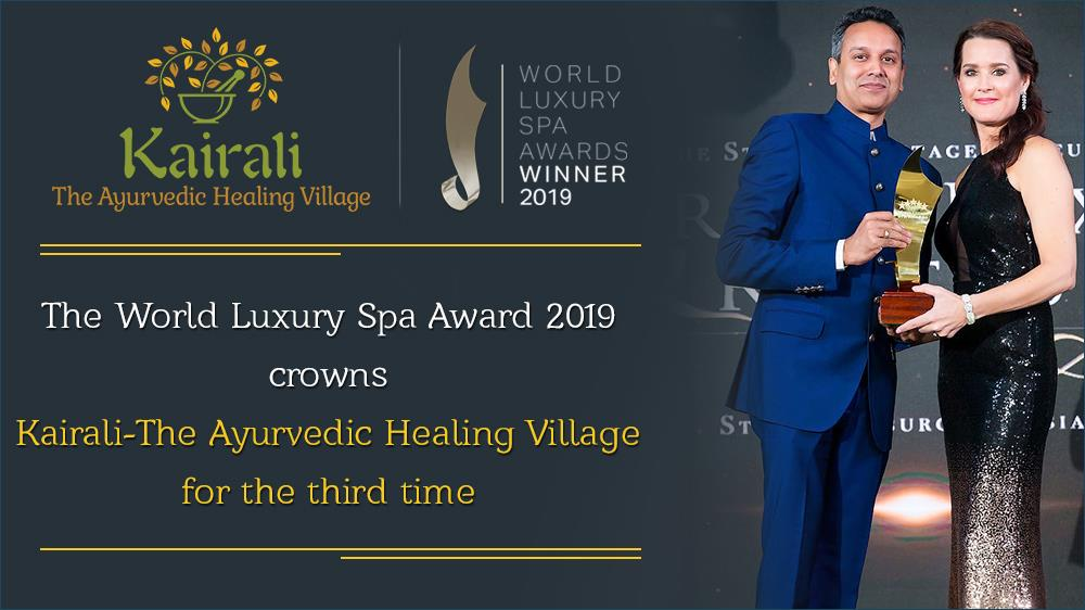 Three Years in a Row & Kairali Health Resorts Bags the World Luxury Spa Awards 2019 Again
