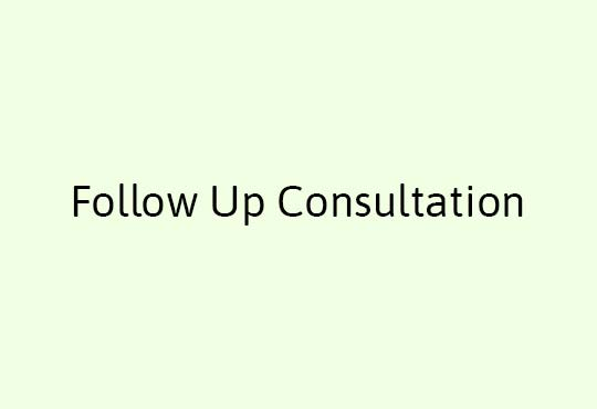 Follow Up Consultation